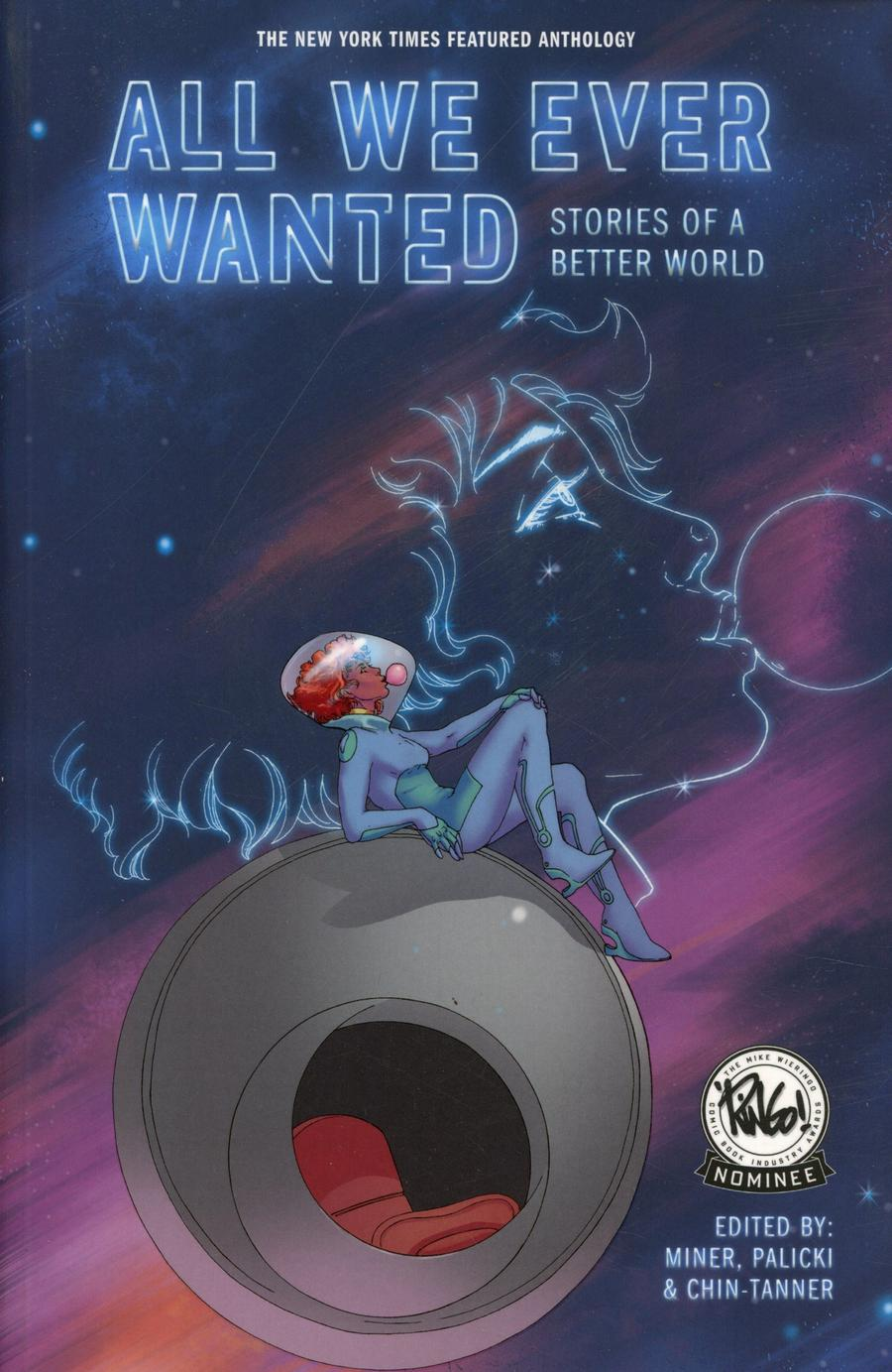 All We Ever Wanted Stories For A Better World GN 2nd Printing
