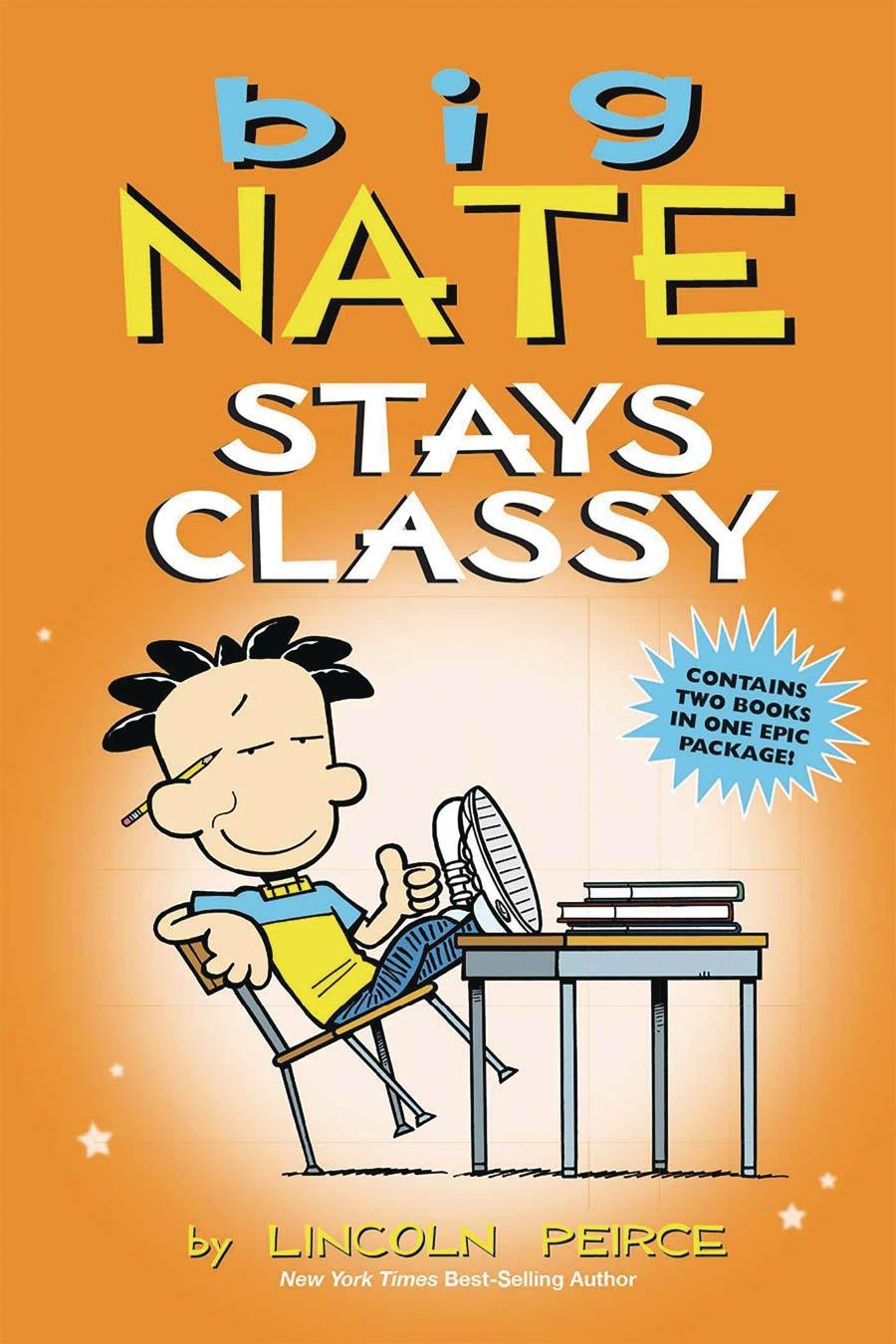 Big Nate Stays Classy TP