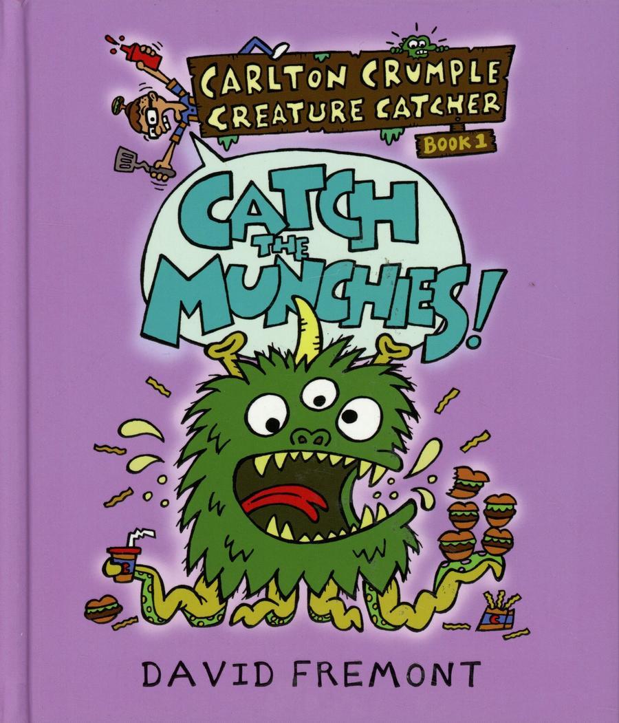 Carlton Crumple Creature Catcher Vol 1 Catch The Munchies TP