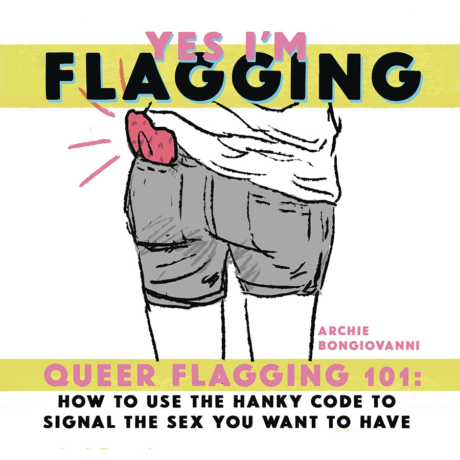 Yes Im Flagging Queer Flagging 101 One Shot