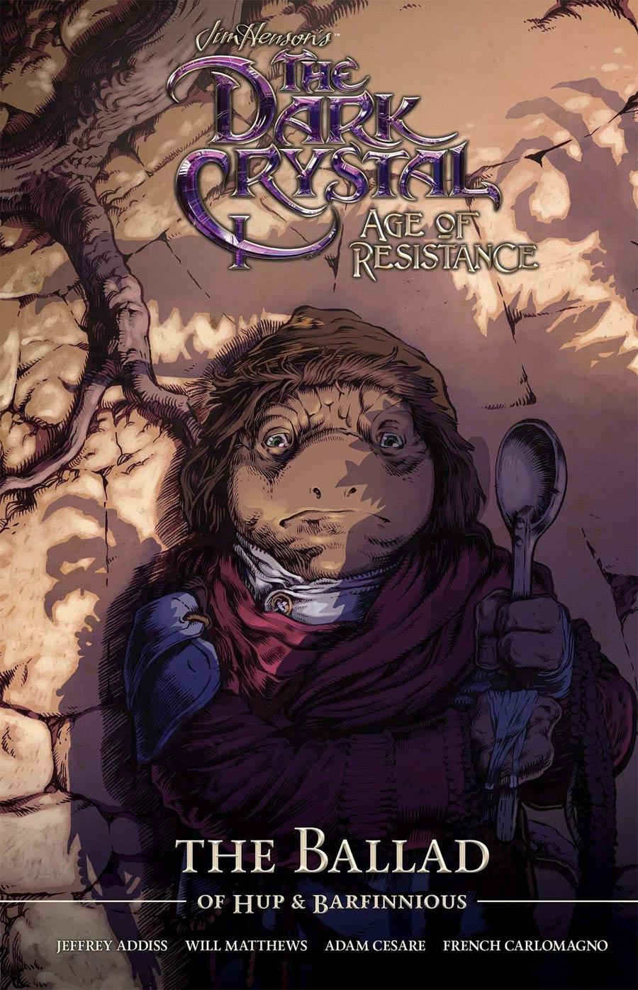 Jim Hensons Dark Crystal Age Of Resistance Ballad Of Hupp & Barfinnious HC