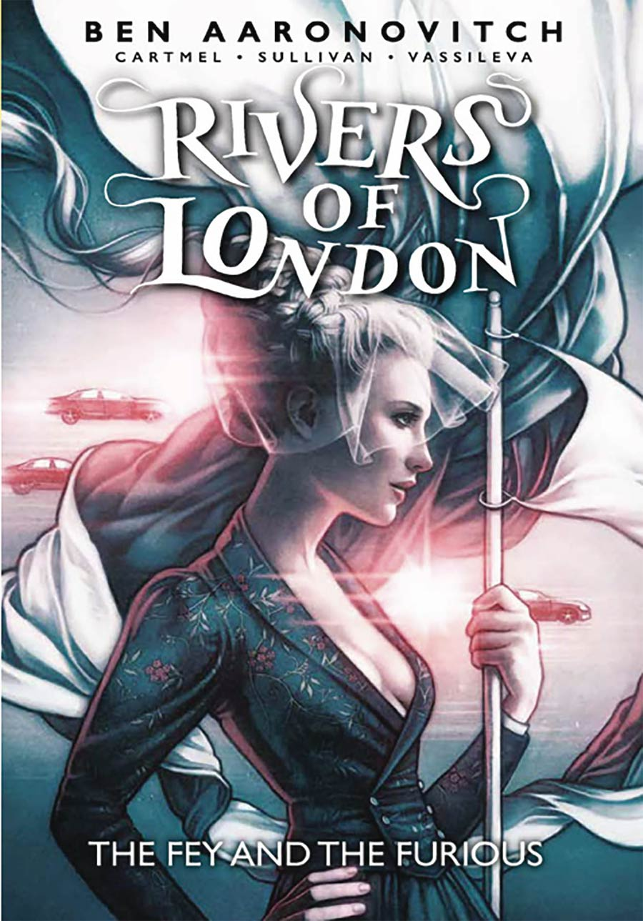 Rivers Of London The Fey And The Furious TP