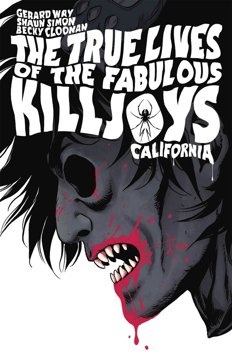 True Lives Of The Fabulous Killjoys California Library Edition HC