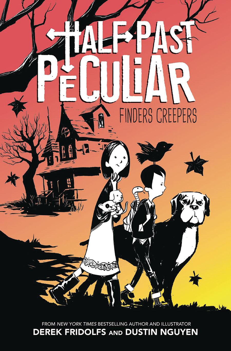 Half Past Peculiar Hybrid Novel Vol 1 Finders Creepers HC