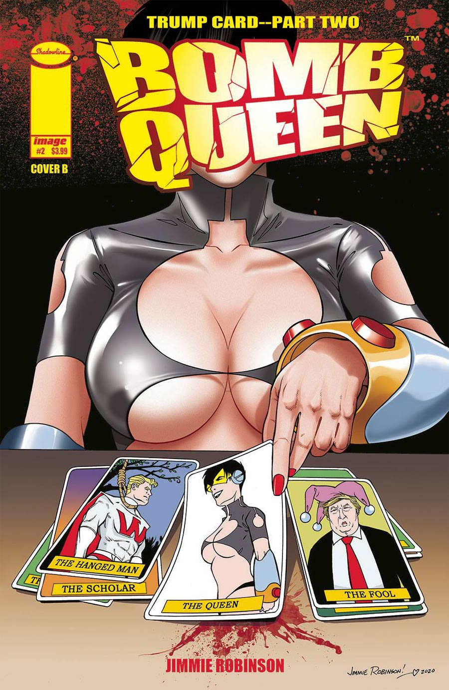 Bomb Queen Trump Card #2 Cover B Variant Jimmie Robinson Cover