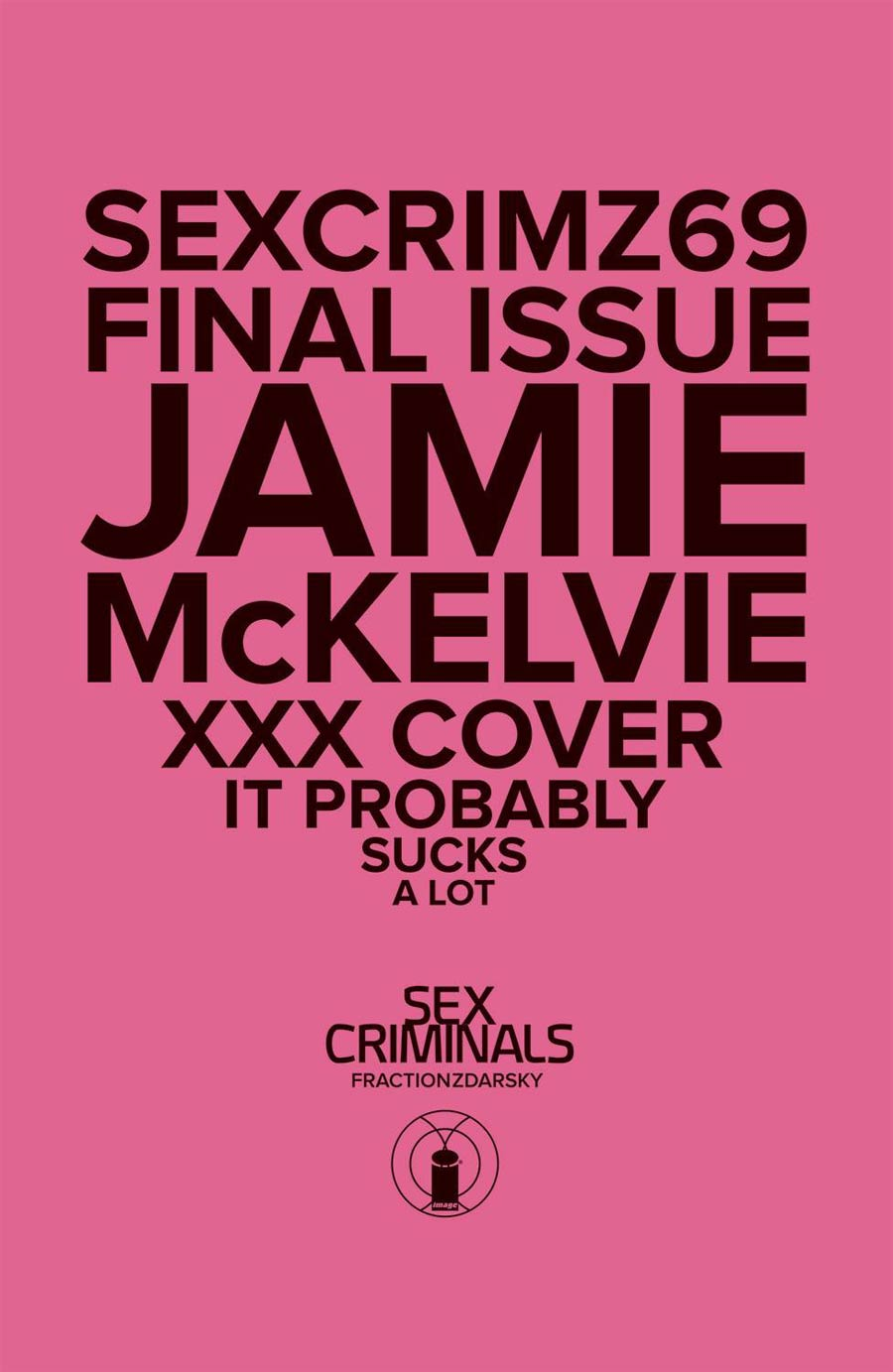 Sex Criminals #69 Cover B Variant Jamie McKelvie XXX Cover With Polybag