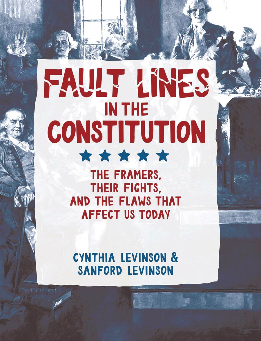Fault Lines In The Constitution The Graphic Novel HC