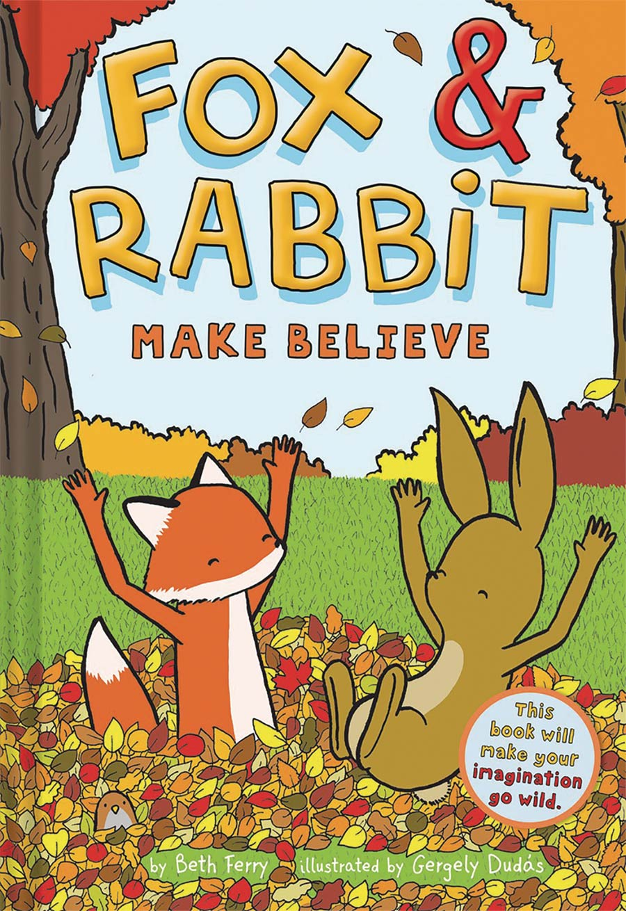 Fox & Rabbit Book 2 Make Believe HC