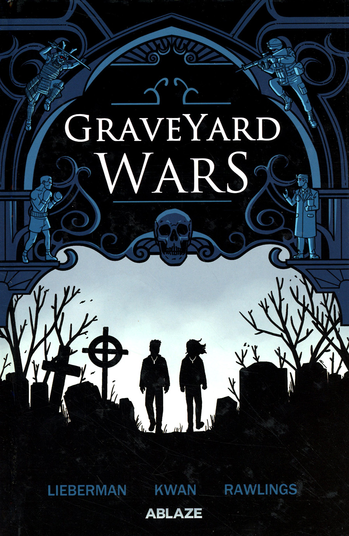 Graveyard Wars Vol 1 TP