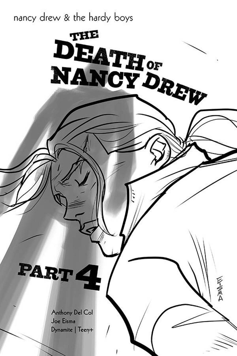 Nancy Drew And The Hardy Boys Death Of Nancy Drew #4 Cover B Incentive Joe Eisma Black & White Cover