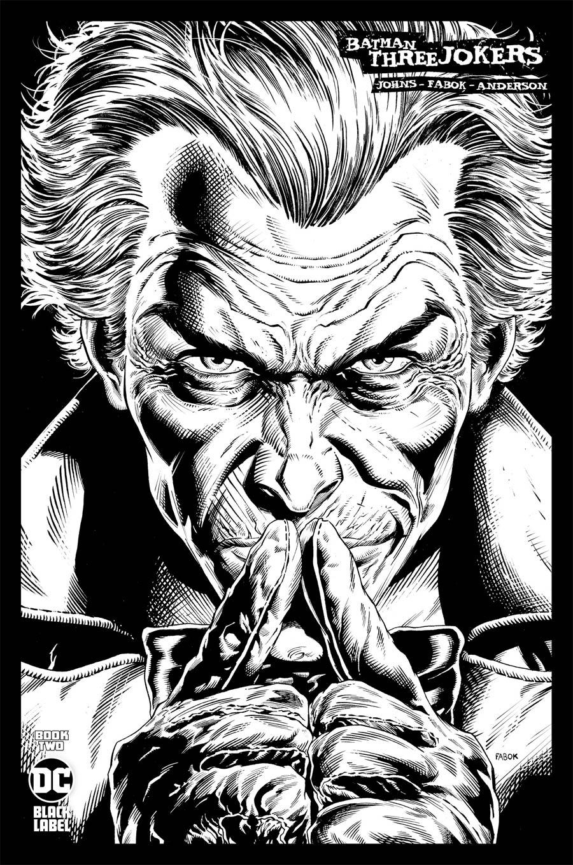 Batman Three Jokers #2 Cover D Incentive Jason Fabok Joker Black & White Cover