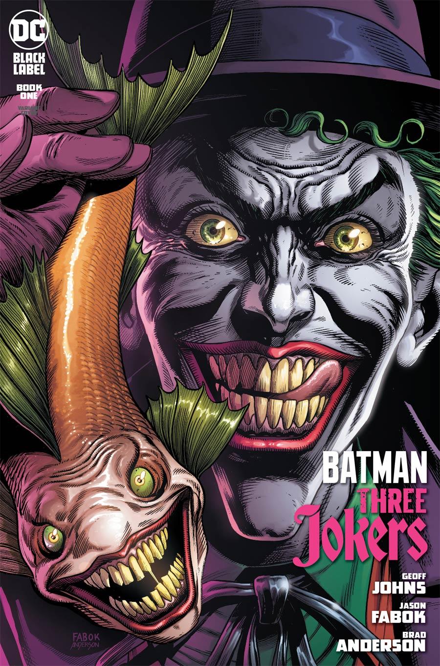 Batman Three Jokers #1 Premium Variant B Jason Fabok Joker Fish Cover