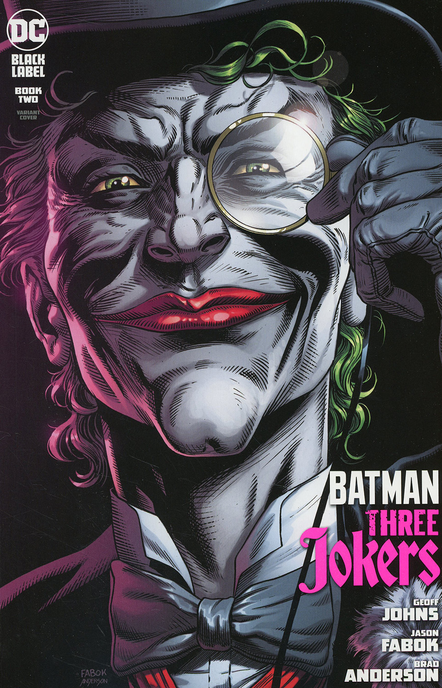 Batman Three Jokers #2 Premium Variant E Jason Fabok Death In The Family Top Hat & Monocle Cover