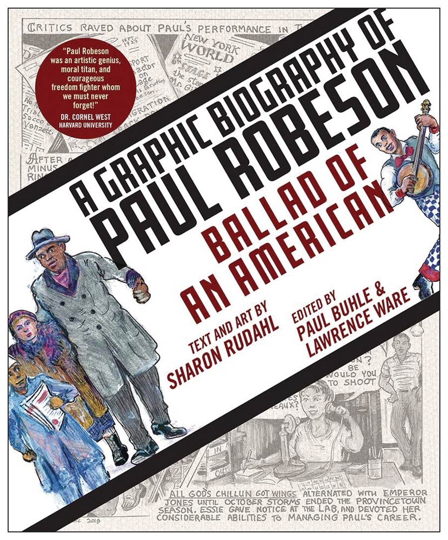 Ballad Of An American A Graphic Biography Of Paul Robeson SC