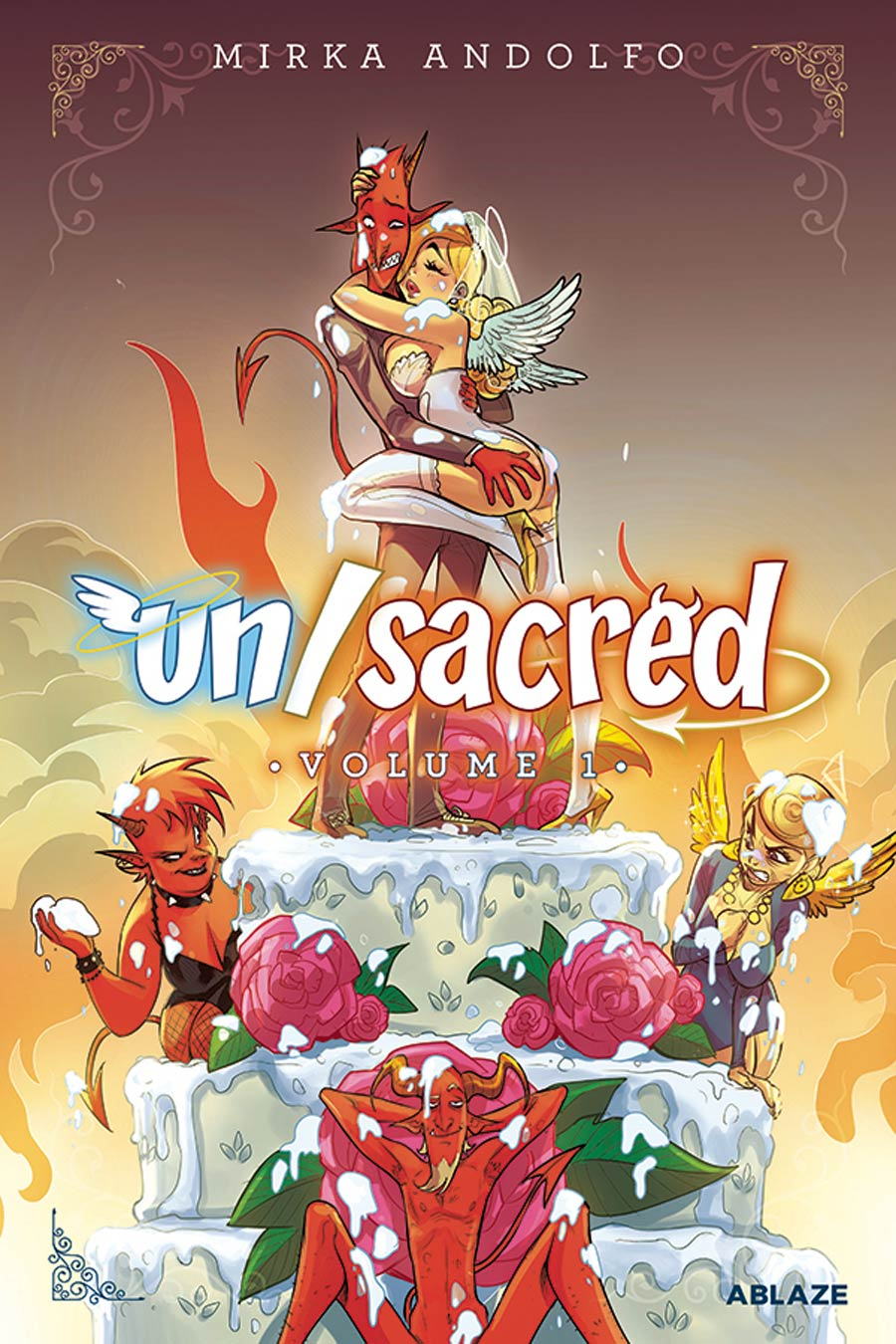 Mirka Andolfos Unsacred Vol 1 HC