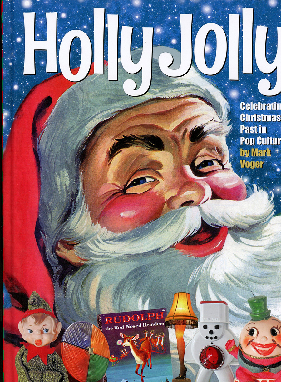 Holly Jolly Celebrating Christmas Past In Pop Culture HC