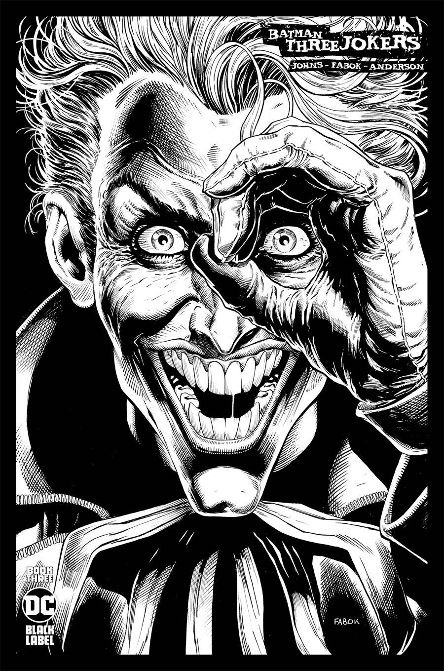 Batman Three Jokers #3 Cover D Incentive Jason Fabok Black & White Cover