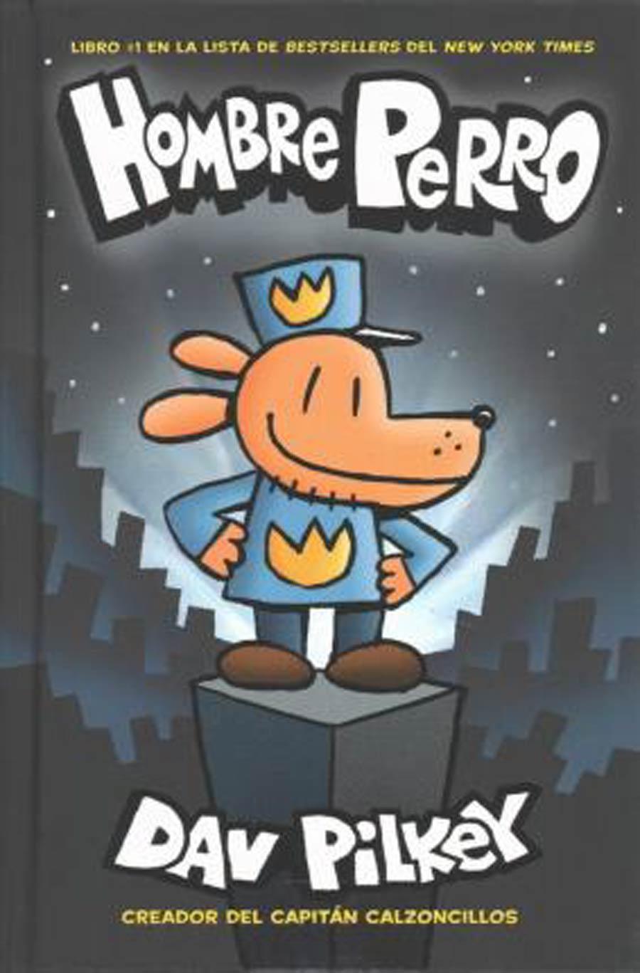 Hombre Perro (Dog Man Vol 1 Spanish Edition) HC