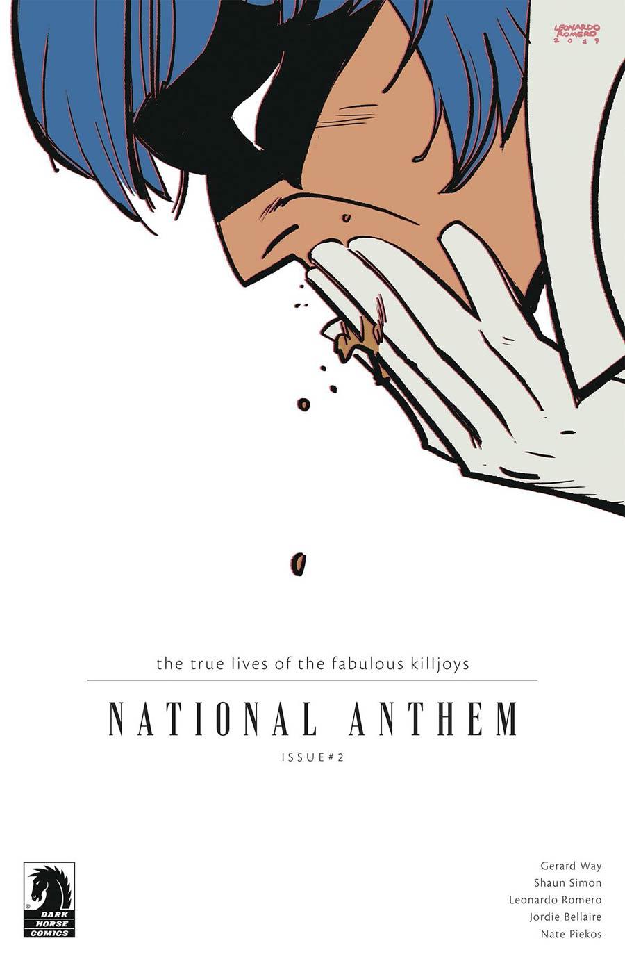 True Lives Of The Fabulous Killjoys National Anthem #2 Cover A Regular Leonardo Romero Cover