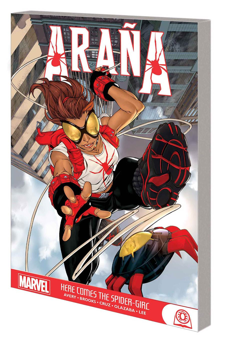 Arana Here Comes The Spider-Girl GN