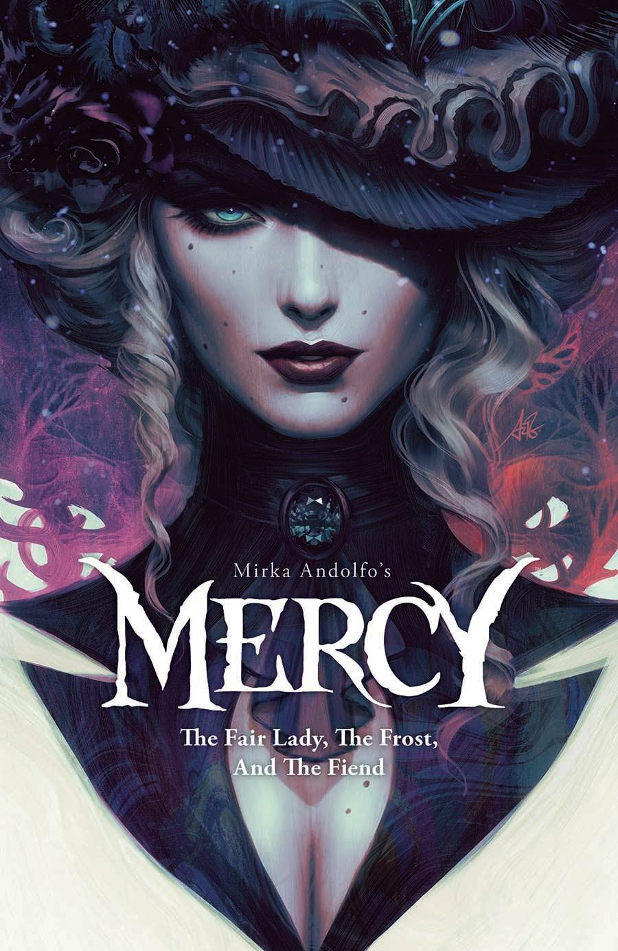 Mirka Andolfos Mercy The Fair Lady The Frost And The Fiend TP