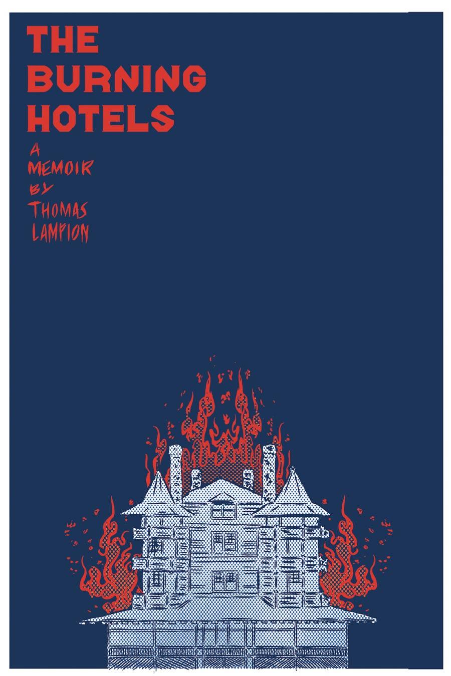 Burning Hotels A Graphic Memoir TP
