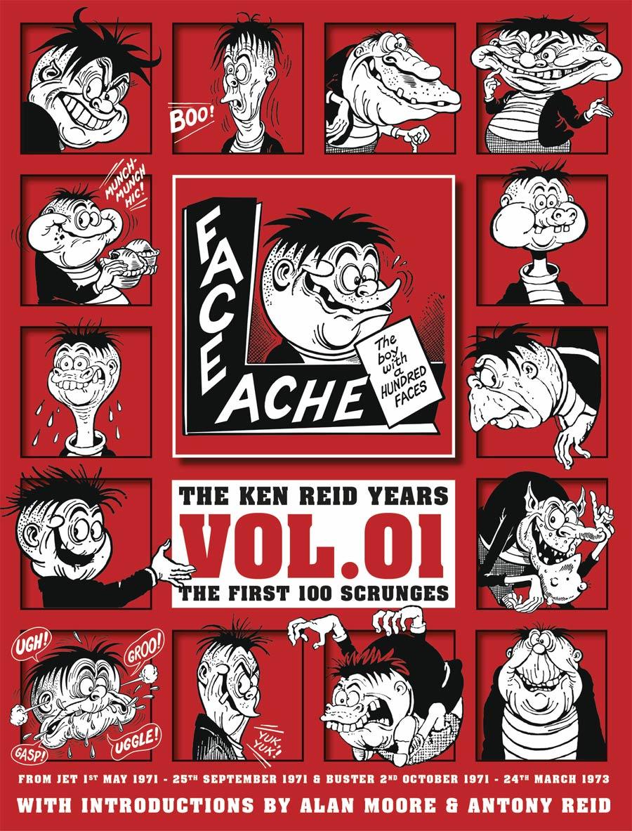 Faceache Ken Reid Years Vol 1 The First 100 Scrunges TP