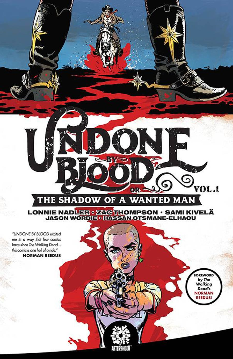 Undone By Blood Or The Shadow Of A Wanted Man Vol 1 TP