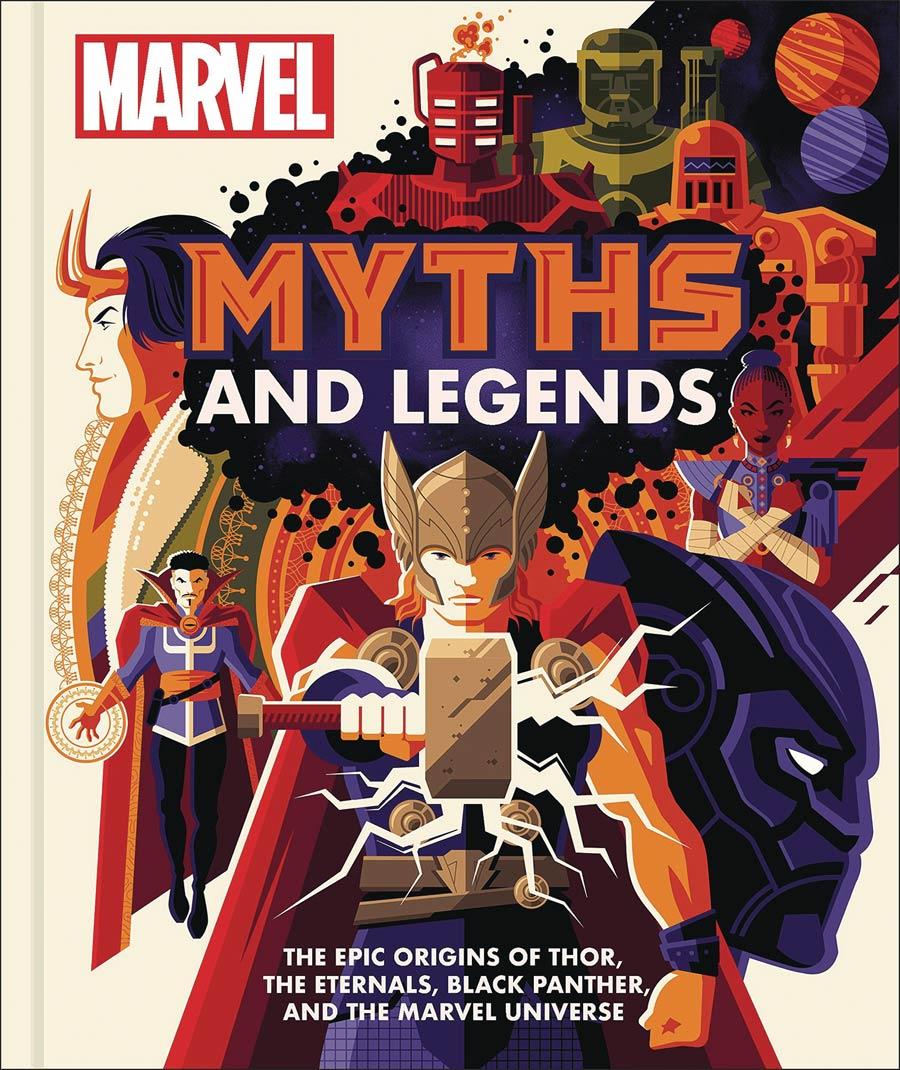 Marvel Myths & Legends Epic Origins Of Thor The Eternals Black Panther And The Marvel Universe HC