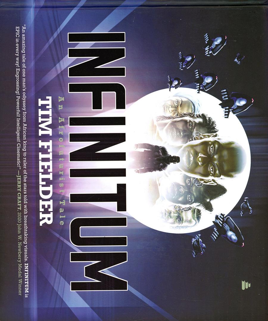 Infinitum An Afrofuturist Tale HC
