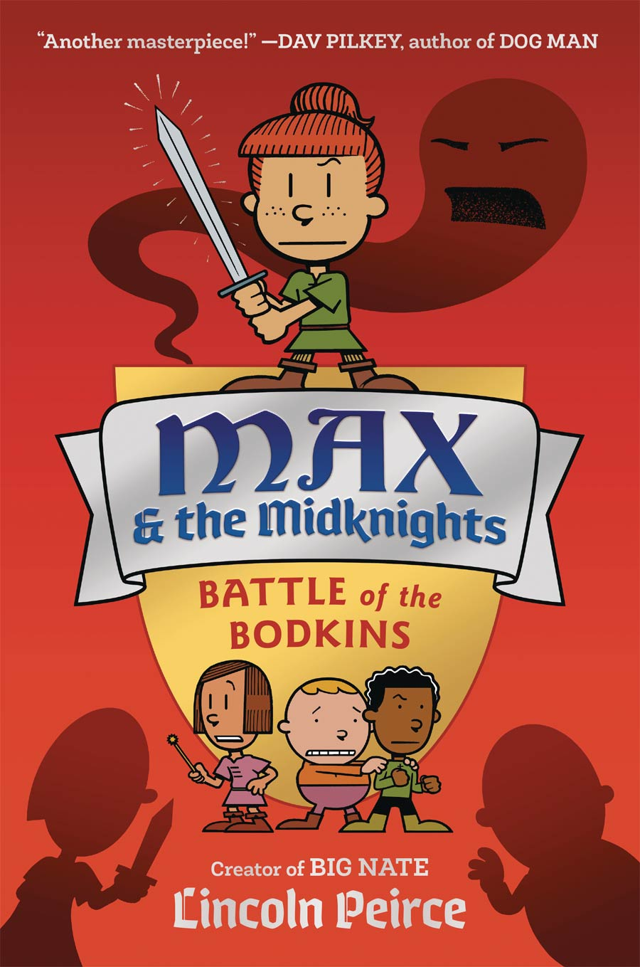 Max And The Midknights Illustrated Novel Book 2 Battle Of The Bodkins HC