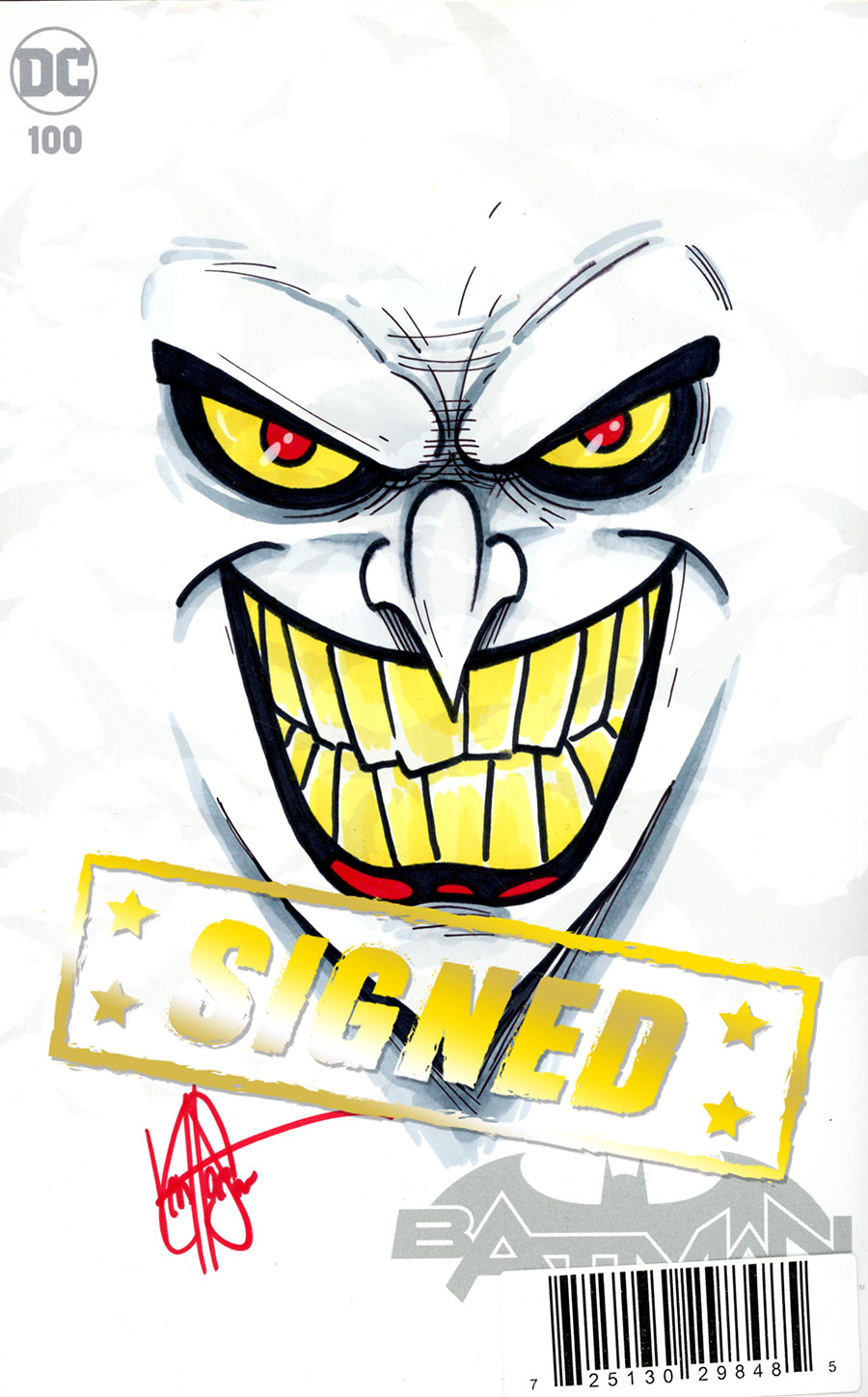 Batman Vol 3 #100 Cover I DF Signed & Remarked With A Joker Hand-Drawn Sketch By Ken Haeser