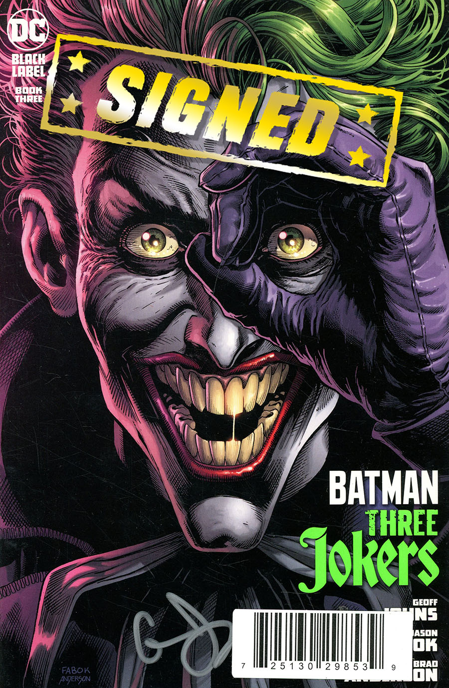 Batman Three Jokers #3 Cover E DF Signed By Geoff Johns