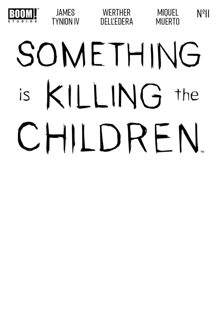 Something Is Killing The Children #11 Cover C Variant Blank Cover