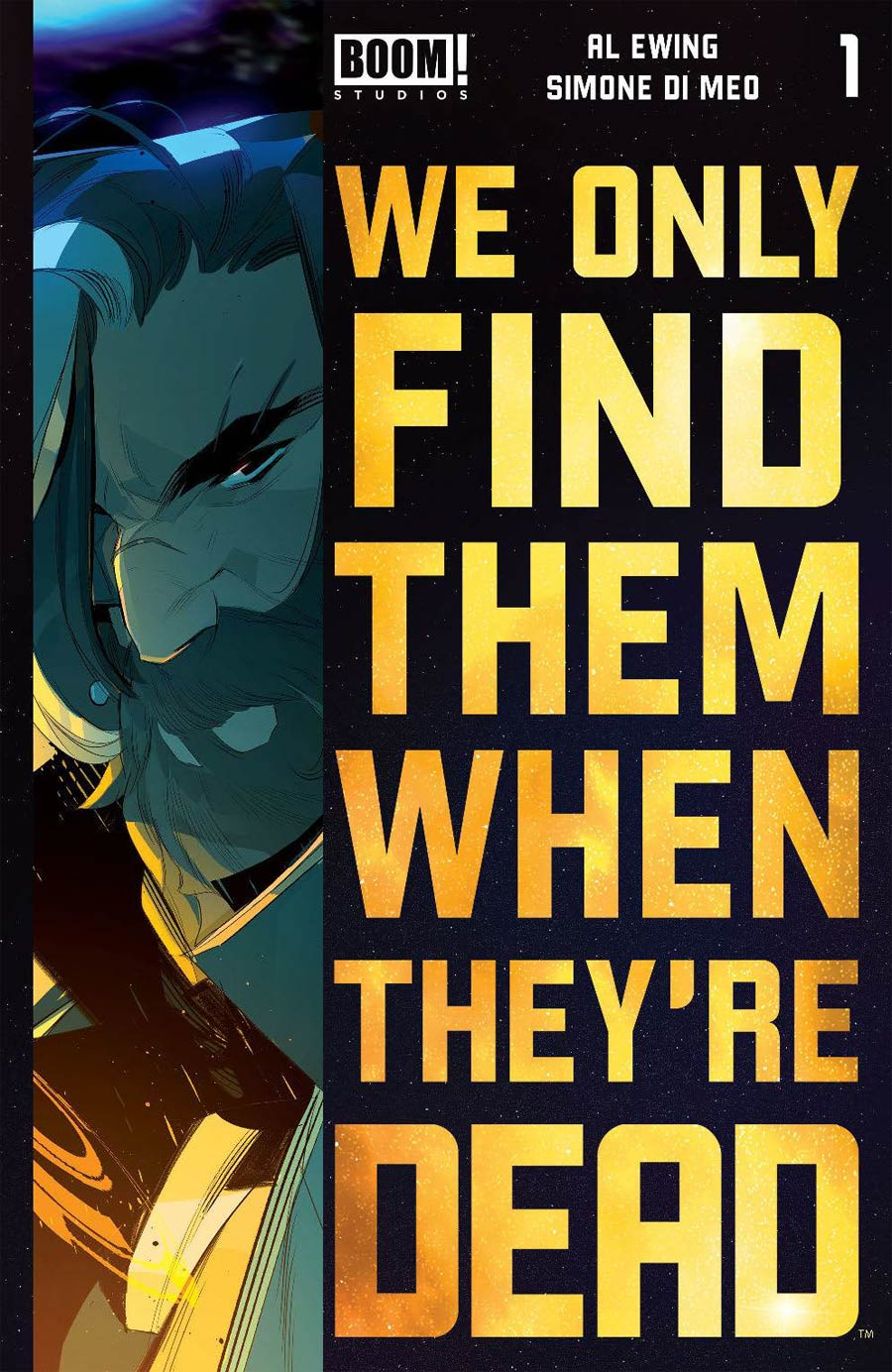 We Only Find Them When Theyre Dead #1 Cover I 4th Ptg