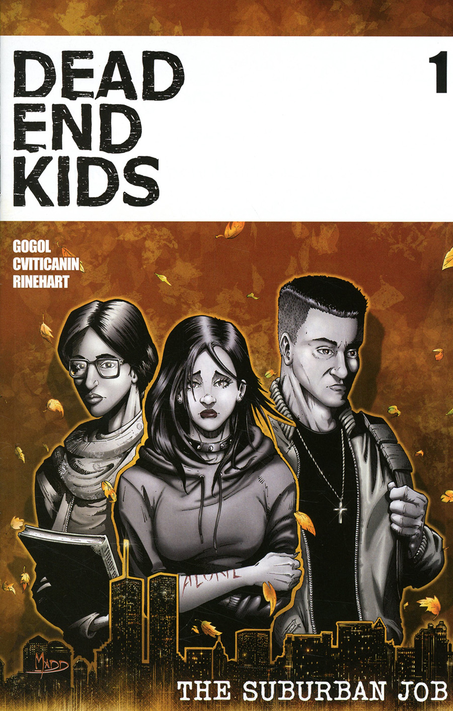 Dead End Kids Suburban Job #1 Cover A Regular Criss Madd Cover