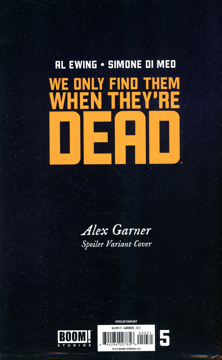 We Only Find Them When Theyre Dead #5 Cover C Variant Alex Garner Spoiler Cover With Polybag