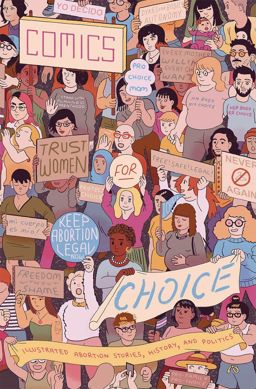 Comics For Choice Illustrated Abortion Stories History And Politics TP