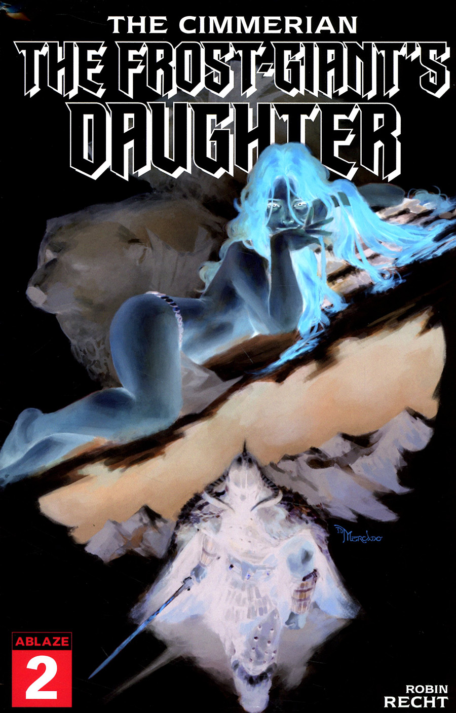 Cimmerian Frost-Giants Daughter #2 Cover G Incentive Miguel Mercado Negative Cover