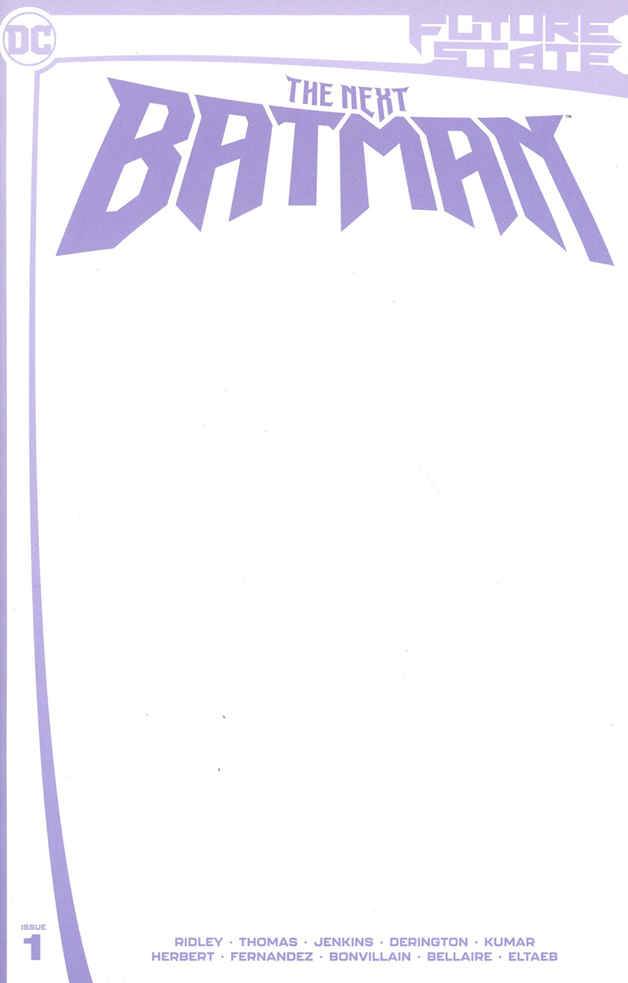 Future State The Next Batman #1 Cover C Variant Blank Card Stock Cover