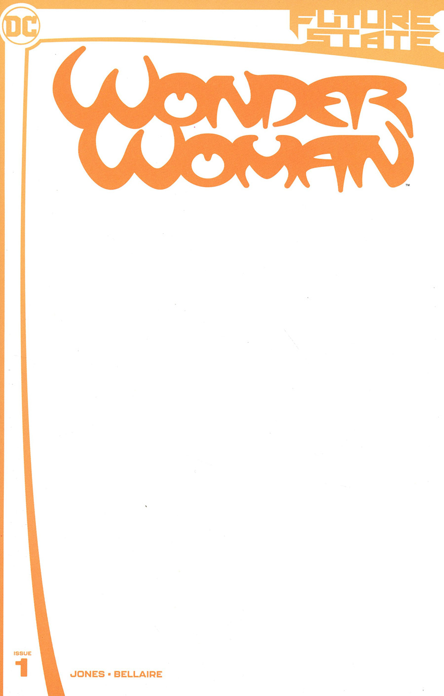 Future State Wonder Woman #1 Cover C Variant Blank Card Stock Cover