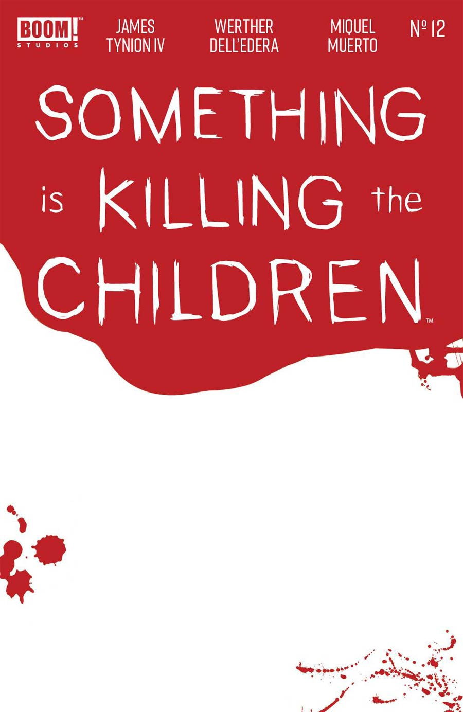 Something Is Killing The Children #12 Cover B Variant Bloody Blank Cover