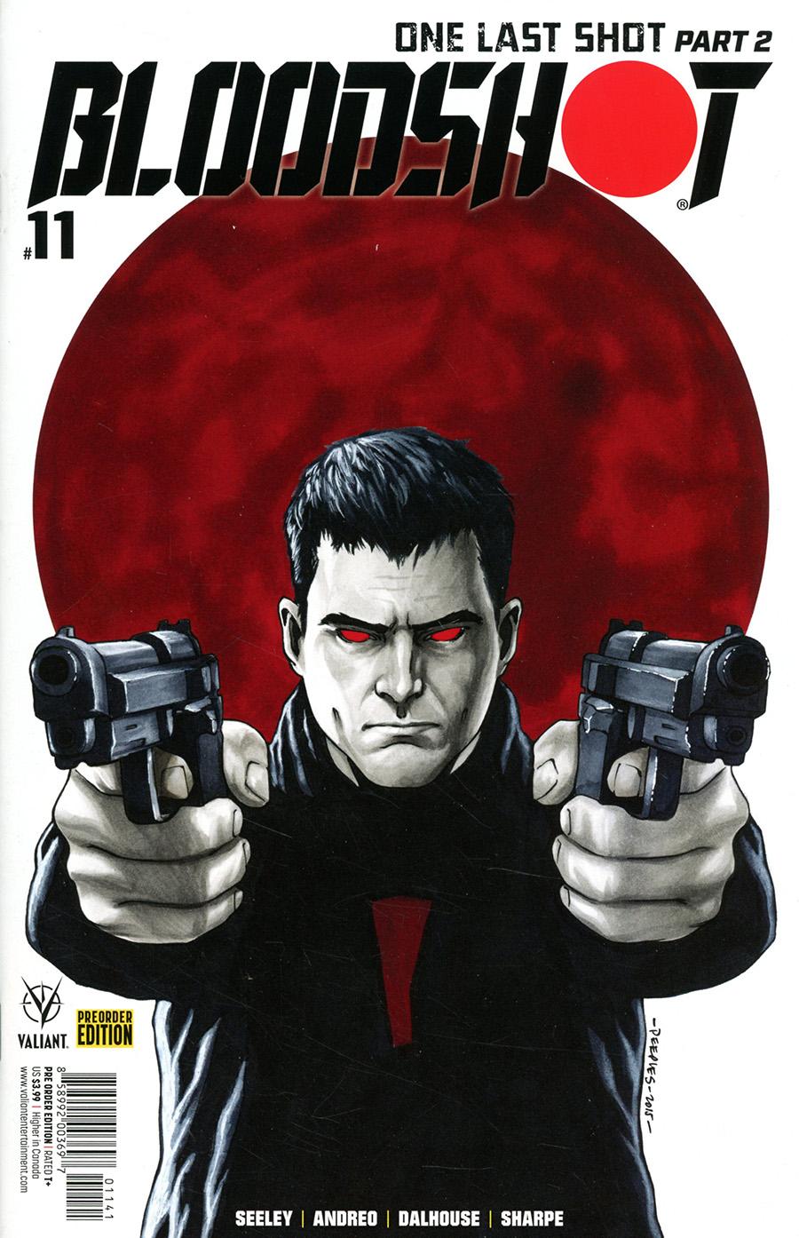Bloodshot Vol 4 #11 Cover C Variant Brent Peeples Pre-Order Edition