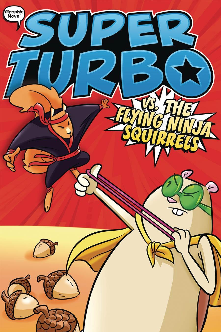 Super Turbo Vol 2 Super Turbo vs The Flying Ninja Squirrels TP