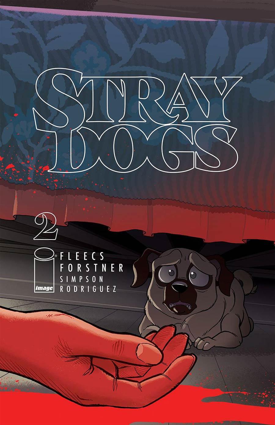 Stray Dogs #2 Cover A Regular Trish Forstner & Tony Fleecs Cover