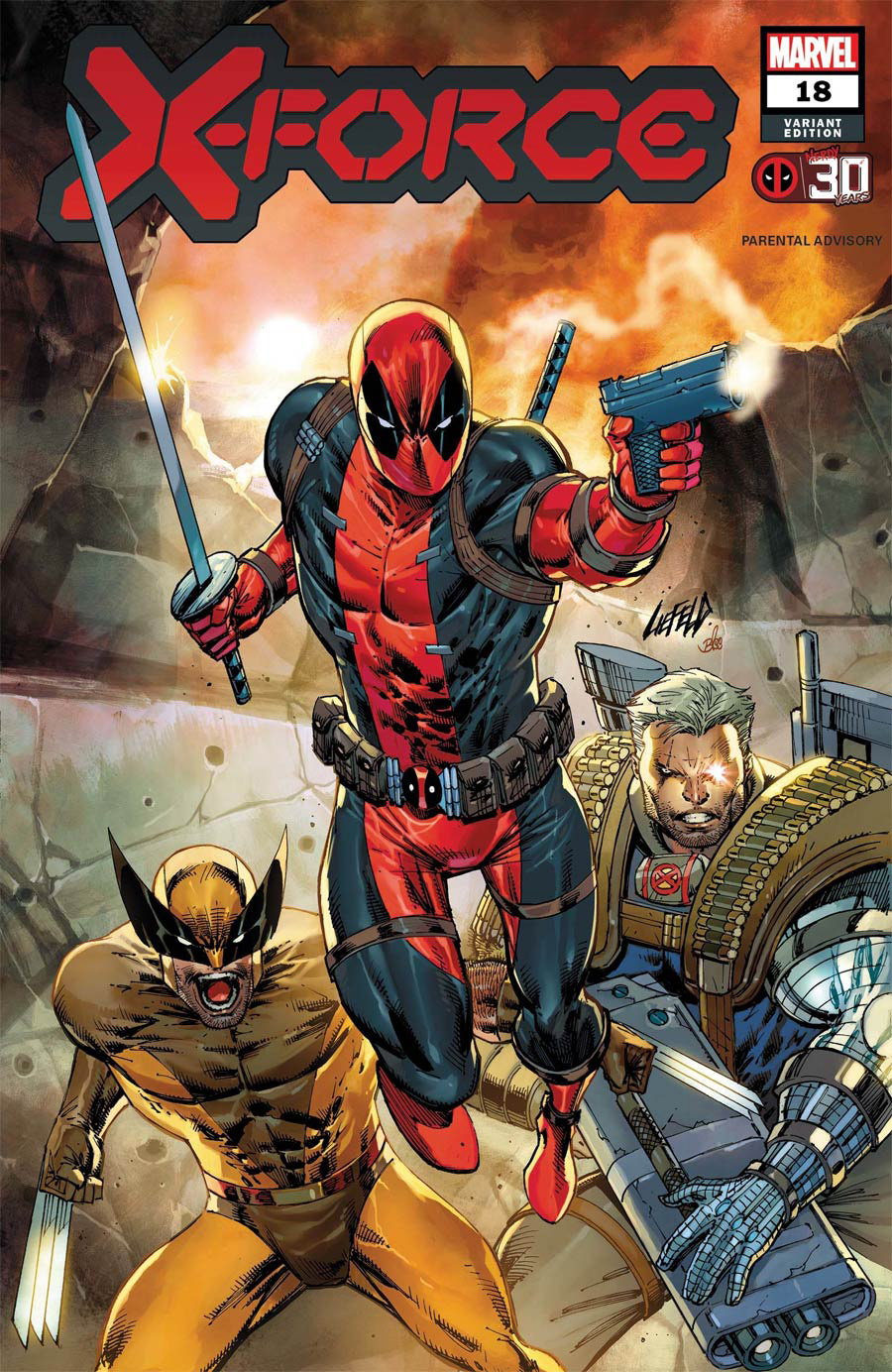 X-Force Vol 6 #18 Cover B Variant Rob Liefeld Deadpool 30th Anniversary Cover