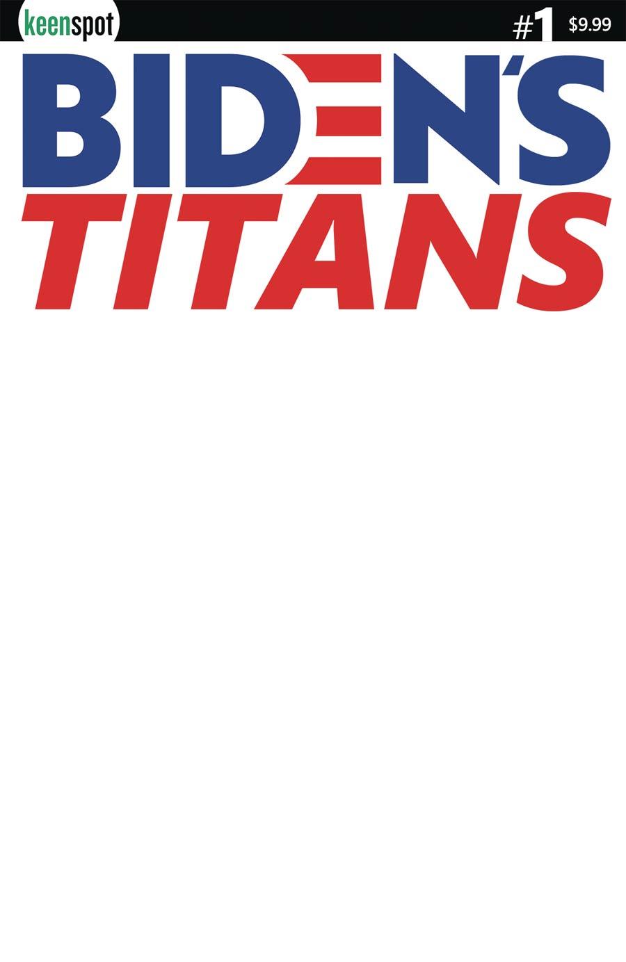 Bidens Titans #1 Cover B Variant Blank Cover