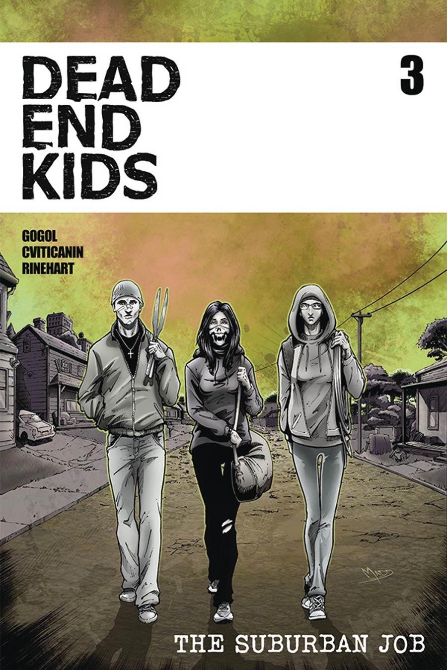 Dead End Kids Suburban Job #3 Cover A Regular Criss Madd Cover