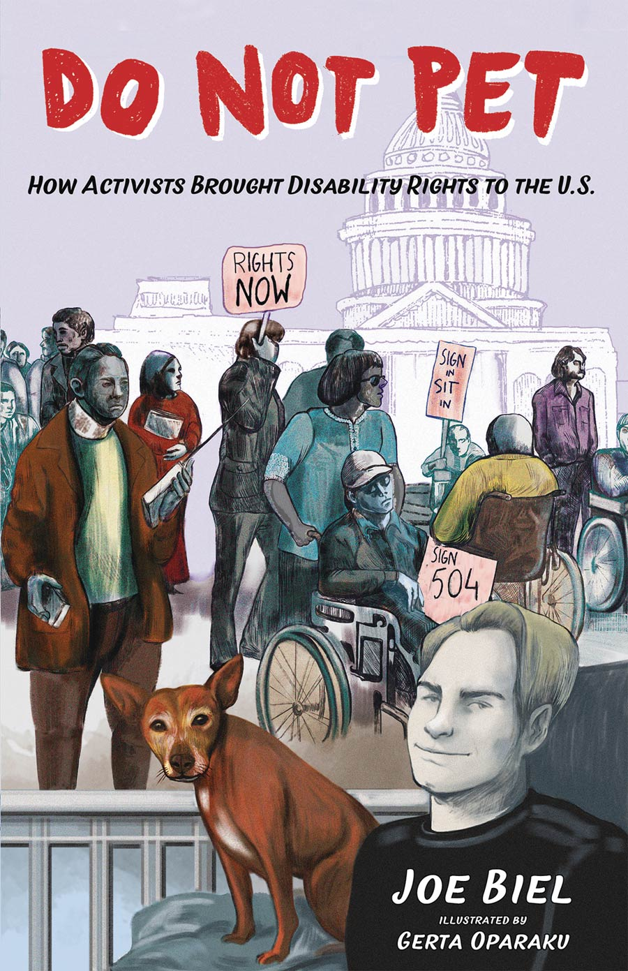 Do Not Pet How Activists Brought Disability Rights To The US TP