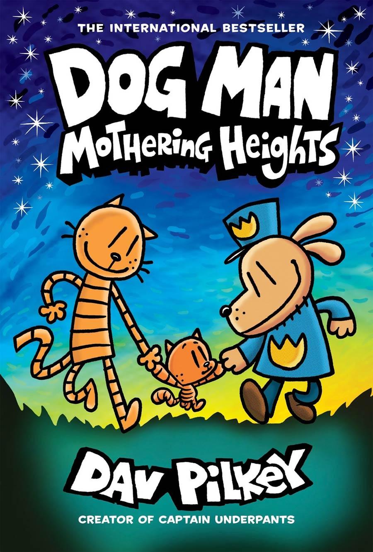 Dog Man Vol 10 Mothering Heights HC